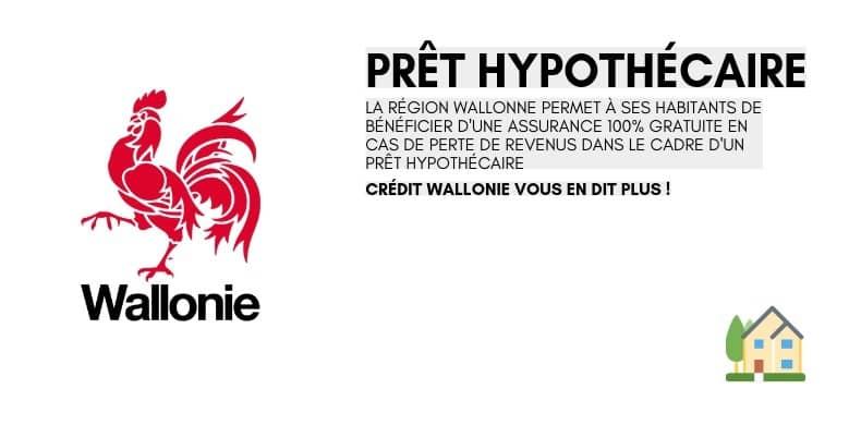 Prêt hypothécaire : la Wallonie propose une assurance prêt hypothécaire 100% gratuite !
