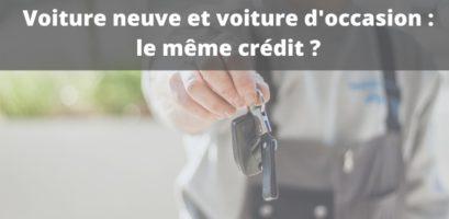 Crédit auto : quelle différence entre une voiture neuve et une d'occasion ?