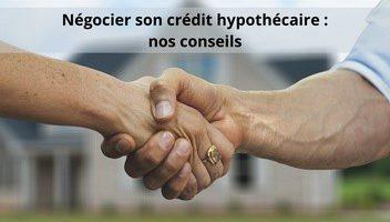 3 conseils pour un prêt hypothécaire avantageux